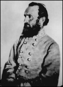 "Lieutenant General Thomas J. ""Stonewall"" Jackson."