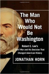 """Jonathan Horn's  """"The Man Who Would Not Be Washington"""""""