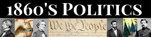 Emerging Civil War 1860's Politics Header