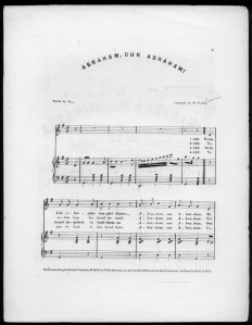 """""""Abraham, Our Abraham"""" - 1864 sheet music. The cover announces that the lyrics are sung to the tune """"Maryland, My Maryland."""" ( Library of Congress, Music Division)"""