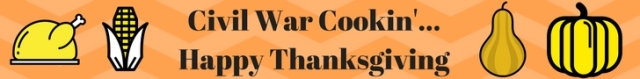 civil-war-cookin-happy-thanksgiving